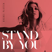 Play & Download Stand By You by Rachel Platten | Napster