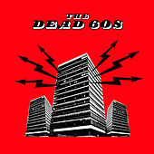 Play & Download The Dead 60s by The Dead 60s | Napster