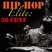 Hip Hop Elite: 50 Cent by 50 Cent