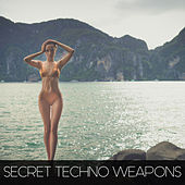 Secret Techno Weapons by Various Artists