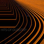 Play & Download Hits of Dubstep by Various Artists | Napster