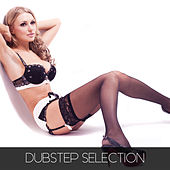 Dubstep Selection by Various Artists