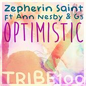 Play & Download Optimistic (feat. Ann Nesby & G3) by Zepherin Saint | Napster