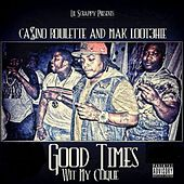 Play & Download Good Times Wit My Clique by Various Artists | Napster