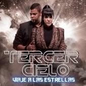 Viaje a Las Estrellas by Tercer Cielo