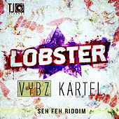 Play & Download Lobster - Single by VYBZ Kartel | Napster