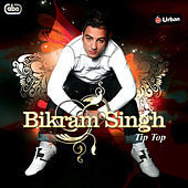 Play & Download Tip Top by Bikram Singh | Napster