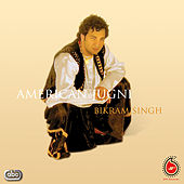 Play & Download American Jugni by Bikram Singh | Napster