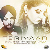 Play & Download Teri Yaad by Bikram Singh | Napster
