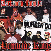 Homicide Kings by DarkRoom Familia