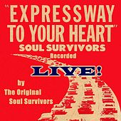 Play & Download Expressway to Your Heart (Live) by Soul Survivors | Napster