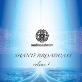 Shanti Broadcast, Vol. 1 - Single by Various Artists
