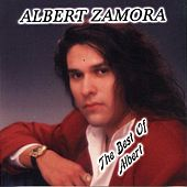 Play & Download The Best of Albert by Albert Zamora | Napster