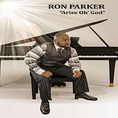 Play & Download Arise Oh God by Ron Parker | Napster