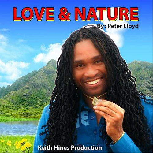 Love & Nature by Peter Lloyd