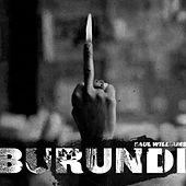 Burundi von Saul Williams