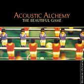 Play & Download The Beautiful Game by Acoustic Alchemy | Napster