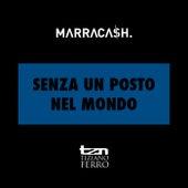 Senza Un Posto Nel Mondo by Marracash