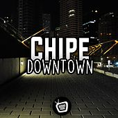 Play & Download Downtown - Single by Chip E | Napster