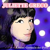 A Saint-Germain des Près by Juliette Greco