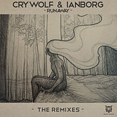 Runaway (The Remixes) by Crywolf