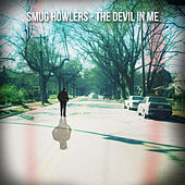 The Devil in Me - Single by Smug Howlers