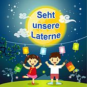 Play & Download Seht unsere Laterne by Various Artists | Napster