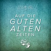 Play & Download Auf die guten alten Zeiten by Dame | Napster