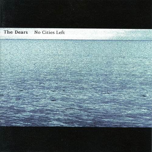 Play & Download No Cities Left by The Dears | Napster
