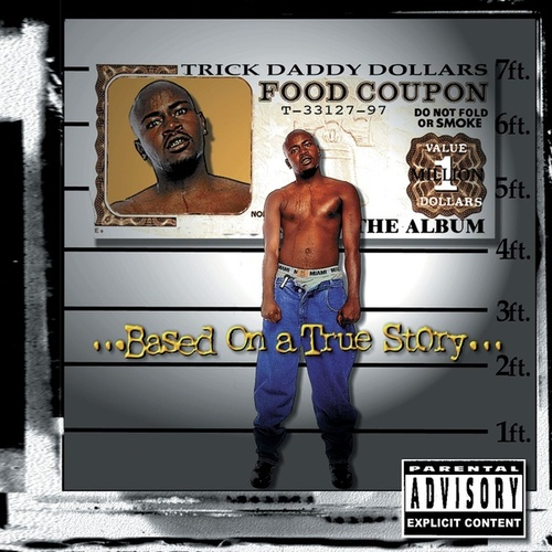 Play & Download Based On A True Story by Trick Daddy | Napster