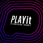 Play & Download PLAYit - The Compilation by Various Artists | Napster