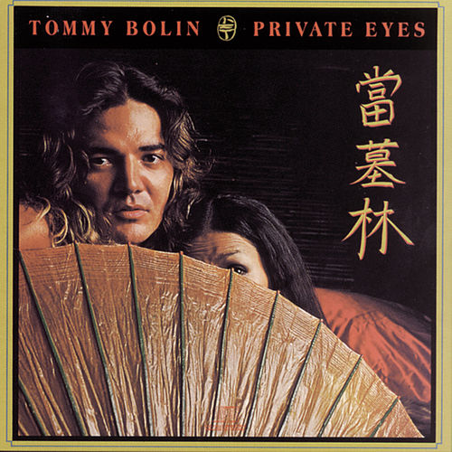 Play & Download Private Eyes by Tommy Bolin | Napster