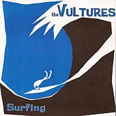Play & Download Surfing by the Vultures | Napster