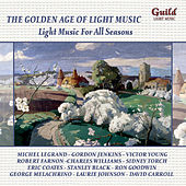 Play & Download The Golden Age of Light Music: Light Music for All Seasons by Various Artists | Napster