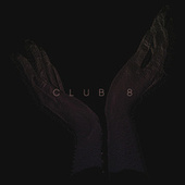 Play & Download Love Dies by Club 8 | Napster