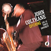 Play & Download Offering: Live At Temple University by John Coltrane | Napster
