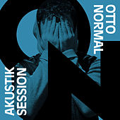 Play & Download Akustik Session by Otto Normal | Napster