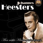 Man müsste Klavier spielen können by Johannes Heesters