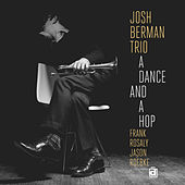 Play & Download A Dance and a Hop by Josh Berman | Napster