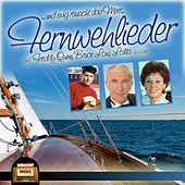 Play & Download … und ewig rauscht das Meer – Fernwehlieder by Various Artists | Napster