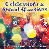 Play & Download Celebrations & Special Occasions by Tony Evans | Napster