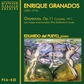 Play & Download Granados: Goyescas by Eduardo del Pueyo | Napster