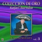 Colección de Oro Vol. 3 de Mano Sudada Con Norteño by Rafael Buendia