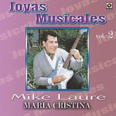 Joyas Musicales Vol. 2 Maria Cristina by Mike Laure