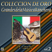 Colección de Oro Vol. 2 Grandes de la Musica Ranchera by Various Artists