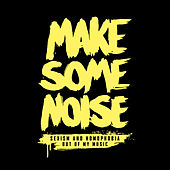 Play & Download Make Some Noise by Various Artists | Napster