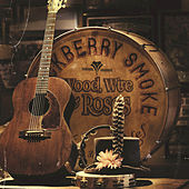 Play & Download Wood, Wire & Roses by Blackberry Smoke | Napster