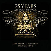 Play & Download 25 Years of Rock and Power, Pt. 1 by AXXIS | Napster