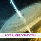 Play & Download Love & Light Convention by Various Artists | Napster