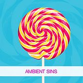 Ambient Sins by Various Artists